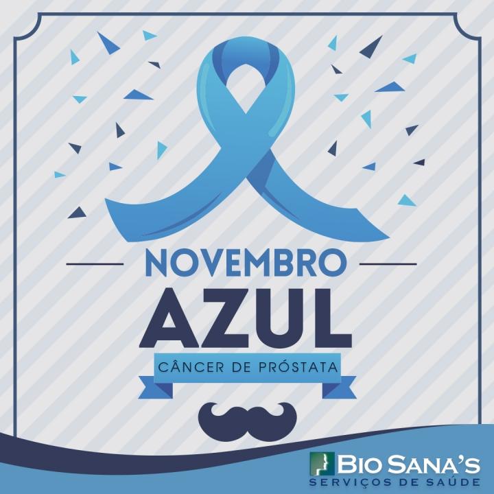 Novembro Azul - Câncer de Próstata