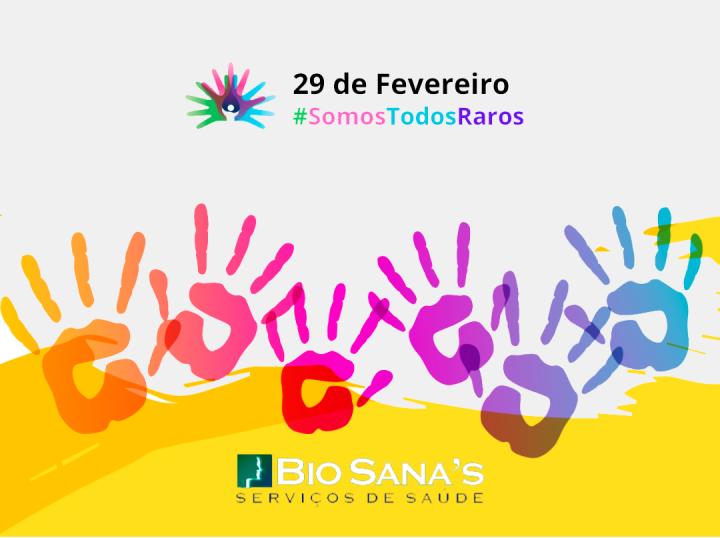 29 de Fevereiro - Dia Mundial das Doenças Raras
